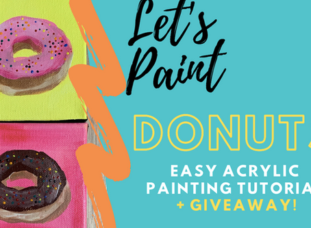 Donut Painting Tutorial + Giveaway!