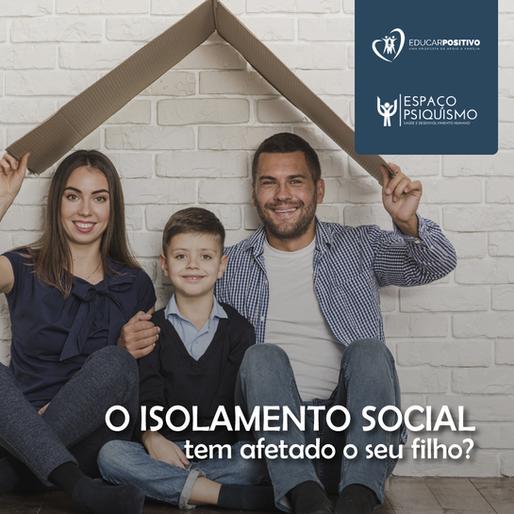 O Isolamento Social tem afetado seu filho?