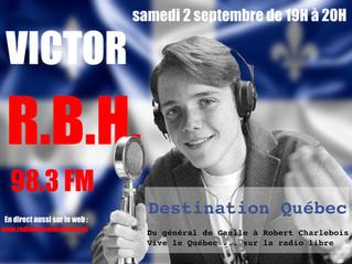 Avec Victor, Destination Quebec