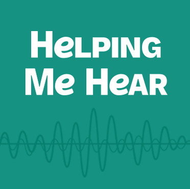 Helping Me Hear
