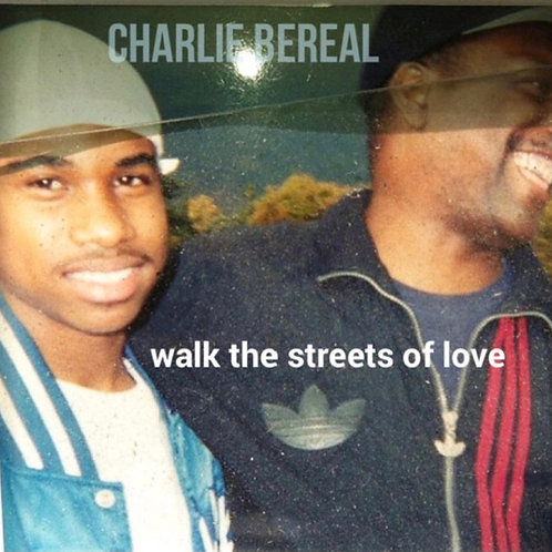 Walk The Streets Of Love