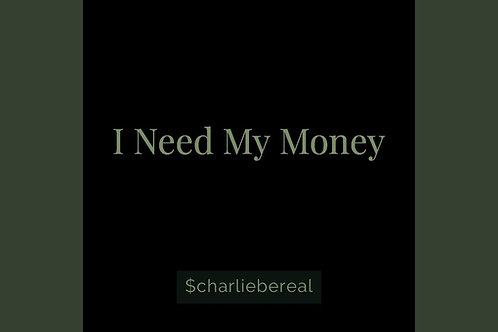 I Need My Money