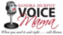 Sandra Murphy Voice Mama