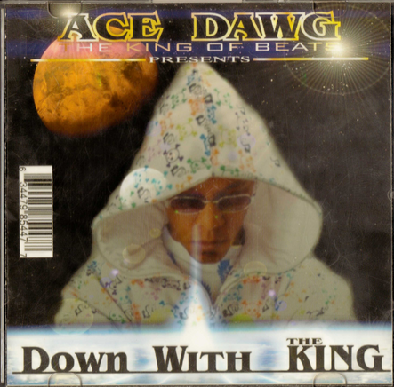 Acedawg - Down With The King