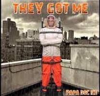 Doc Ice - They Got Me