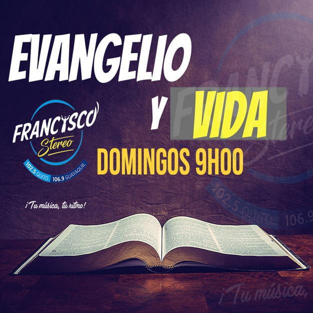 EVANGELIO Y VIDA DOMINGOS 9H00