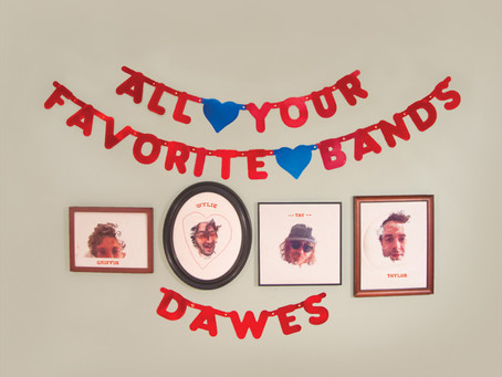"Dawes New Release: ""All Your Favorite Bands"""