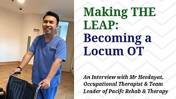 Making the leap : Becoming a Locum Occupational Therapist - an interview with Mr Heedayat