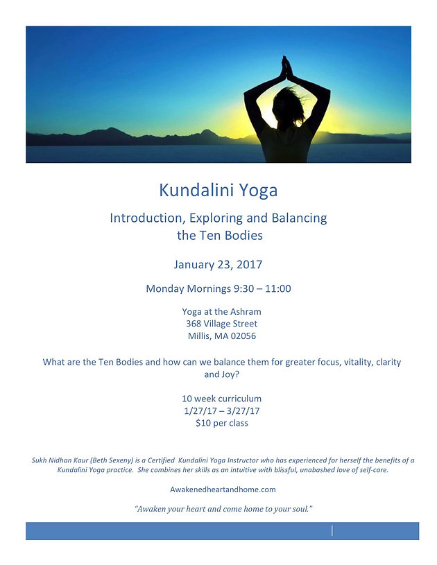 New Kundalini Yoga Class Starting 1/27/17 Introduction, Exploring