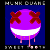 """Sweet Tooth"" Drops 10/23. Mastered by Brian Lucey (The Black Keys, Green Day, Chet Faker)"