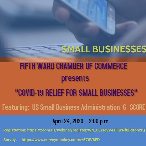5th Ward Chamber of Commerce Presents: Covid - 19 Relief for Small Businesses