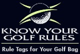 Know your golf Rules - Bag Tags