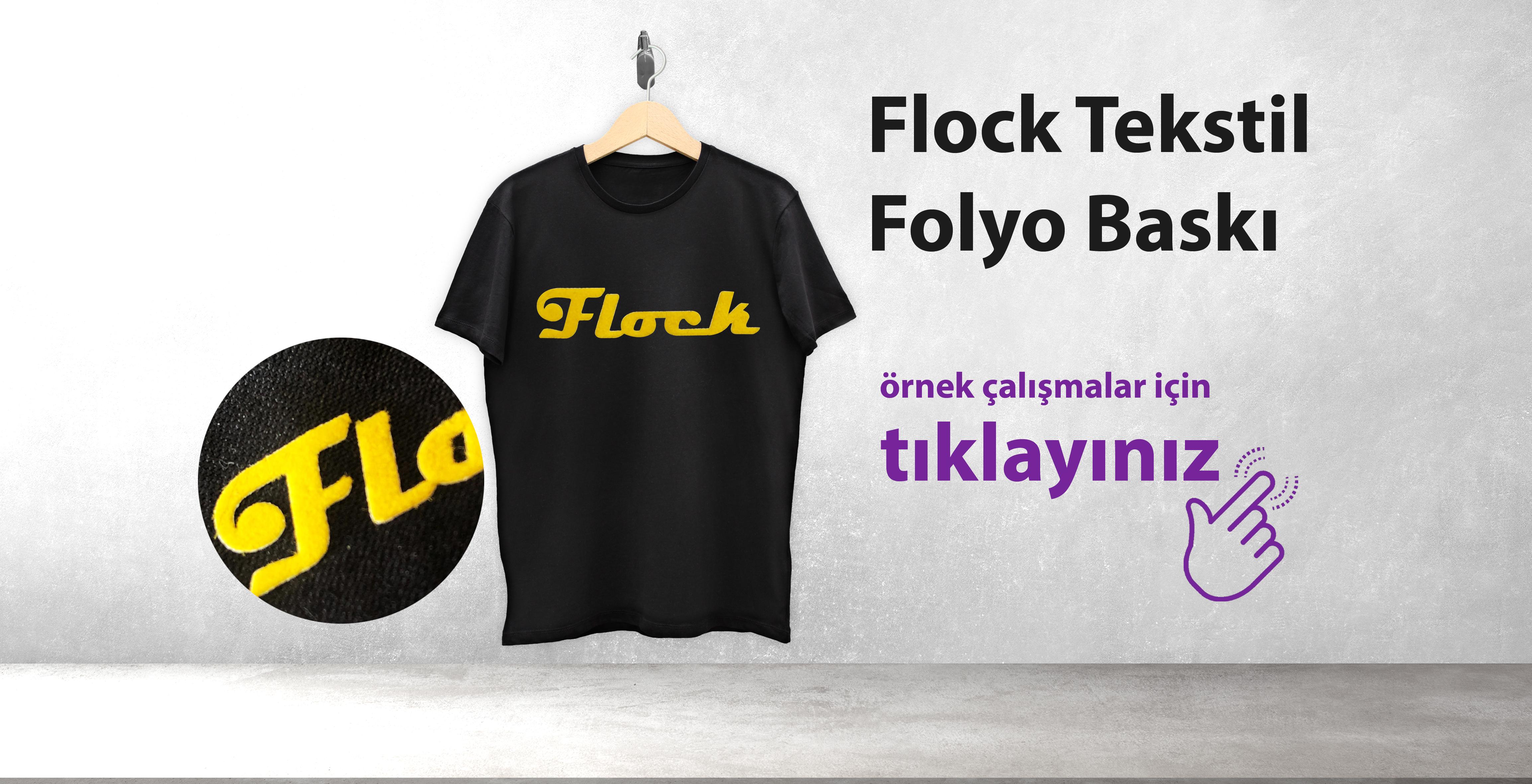 Flock Tekstil Folyo Baskı