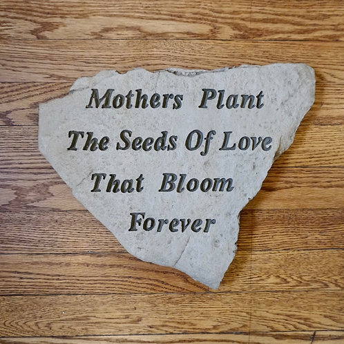 Mothers Plant the Seeds of Love Stepping Stone