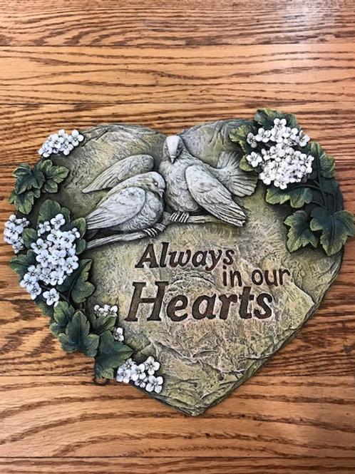 Memorial Plaque: Always in our Hearts