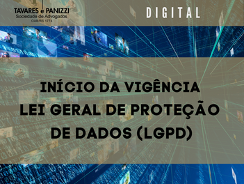 INÍCIO DA VIGÊNCIA DA LEI GERAL DE PROTEÇÃO DE DADOS (LGPD)