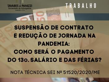 SUSPENSÃO DE CONTRATO E REDUÇÃO DE JORNADA NA PANDEMIA: COMO SERÁ O PAGAMENTO DO13o. E DAS FÉRIAS?