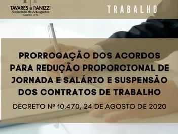 PRORROGAÇÃO DOS ACORDOS PARA REDUÇÃO PROPORCIONAL DE JORNADA E SALÁRIO E SUSPENSÃO DOS CONTRATOS DE