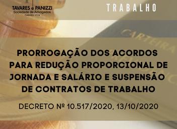 PRORROGAÇÃO DOS ACORDOS PARA REDUÇÃO DE JORNADA E SALÁRIO E SUSPENSÃO DE CONTRATOS DE TRABALHO