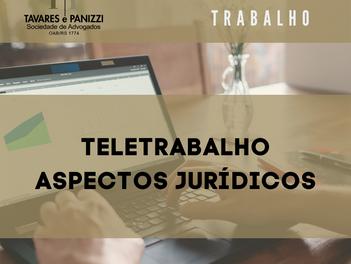 TELETRABALHO - ASPECTOS JURÍDICOS