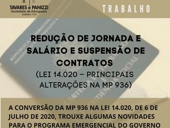 INFORMATIVO TP: REDUÇÃO DE JORNADA E SALÁRIO E SUSPENSÃO DE CONTRATOS (LEI 14.020 – PRINCIPAIS ALTER