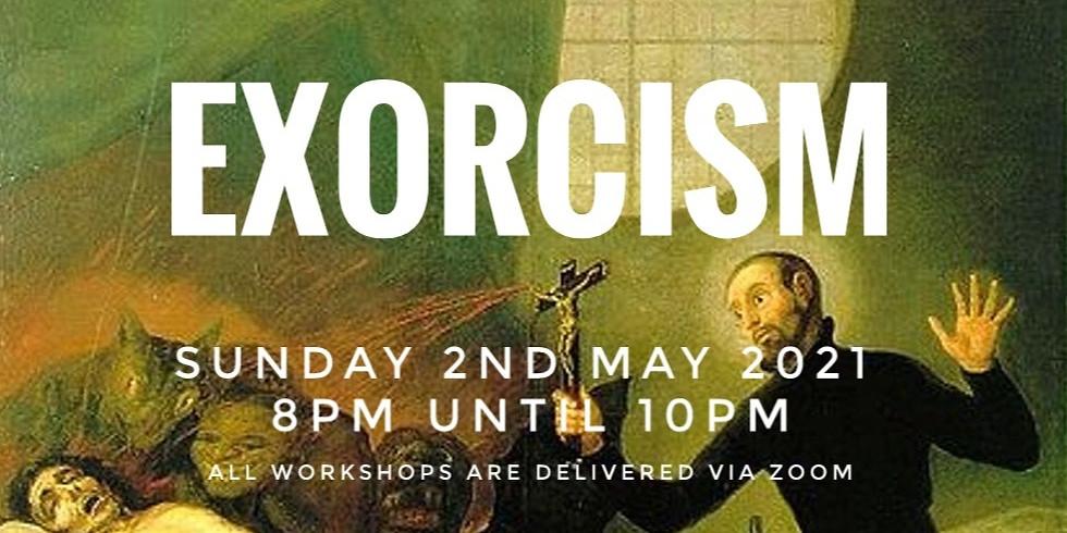 Online Paranormal Workshop - Exorcisms