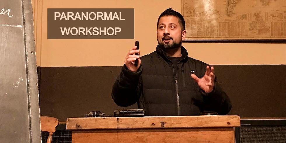 Paranormal Workshop & Ghost Hunt