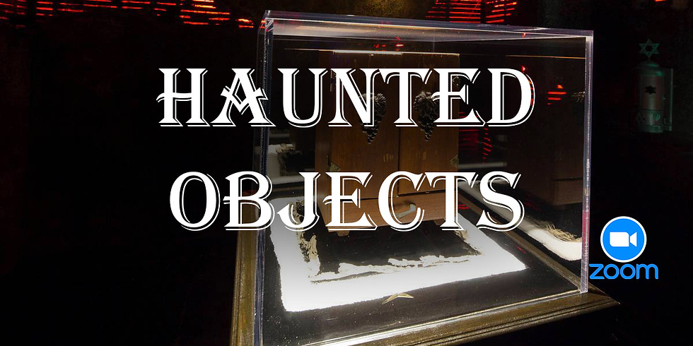 Haunted Objects LIVE Online Paranormal Workshop