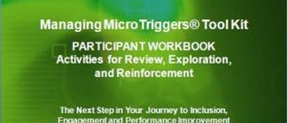 Managing MicroTriggers® - Participant Workbook
