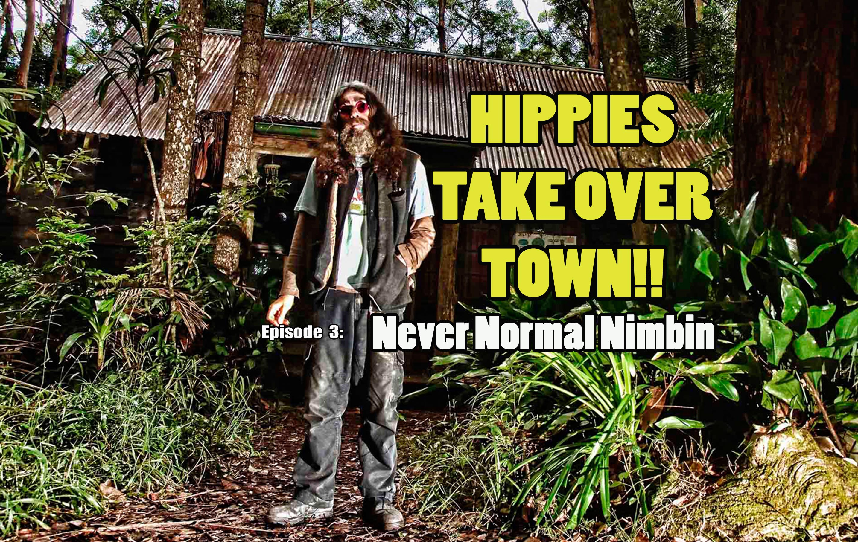 Never Normal Nimbin