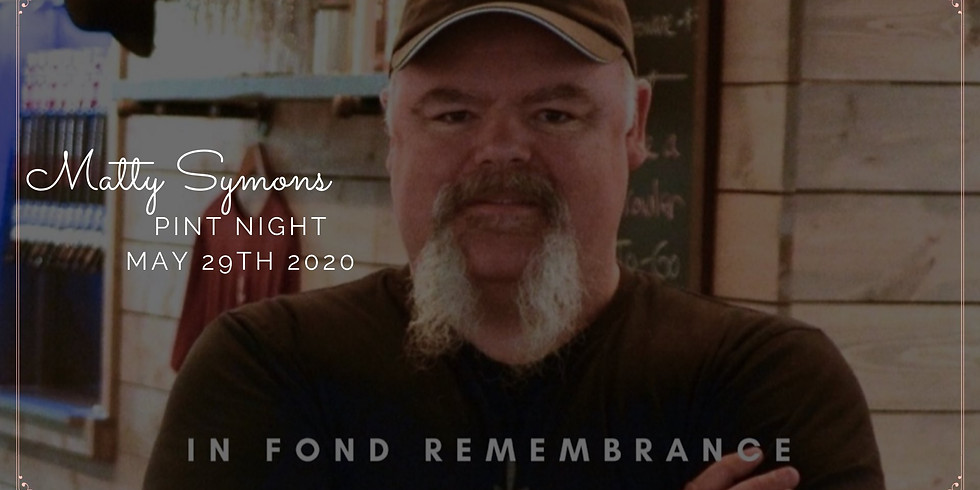 Remembrance Pint Night for Matty Symons, Two Blokes Founder and Head Brewer