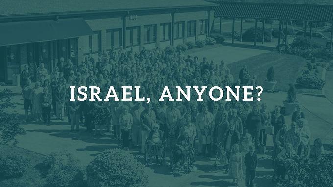 Israel, Anyone