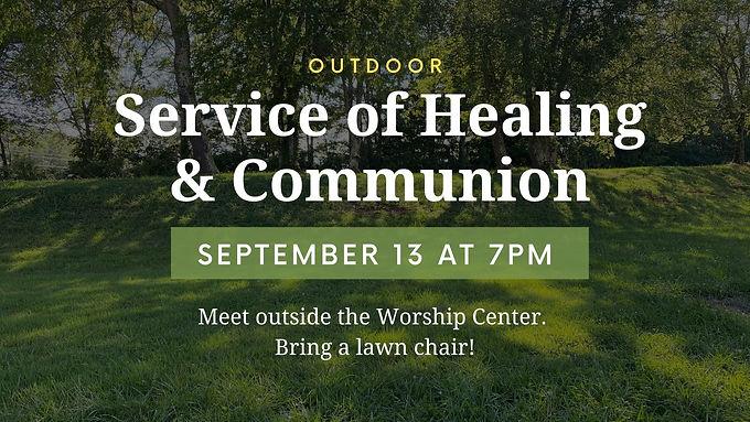 Outdoor Healing & Communion Service