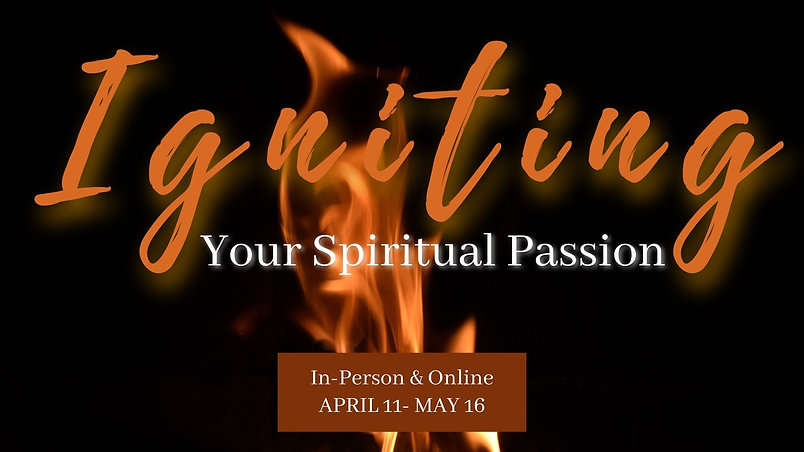 Igniting Spiritual Passion.jpg