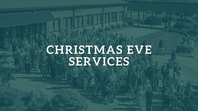 Christmas Eve Communion Services