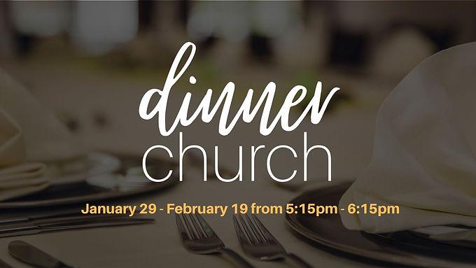 Dinner Church (4-Weeks)