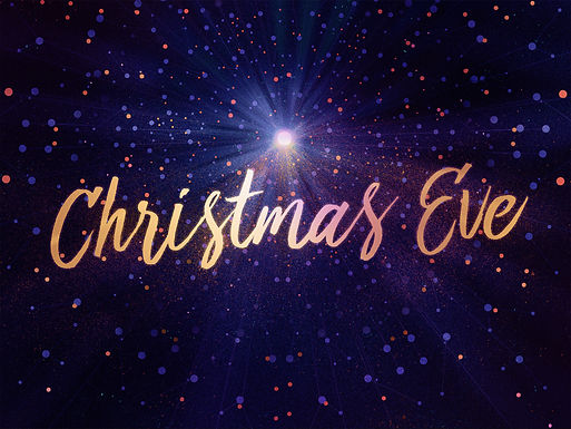 Christmas Eve Worship Service Schedule