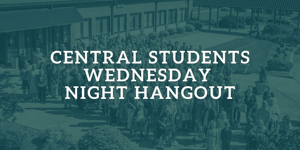 Central Students - Wednesday Night Handout
