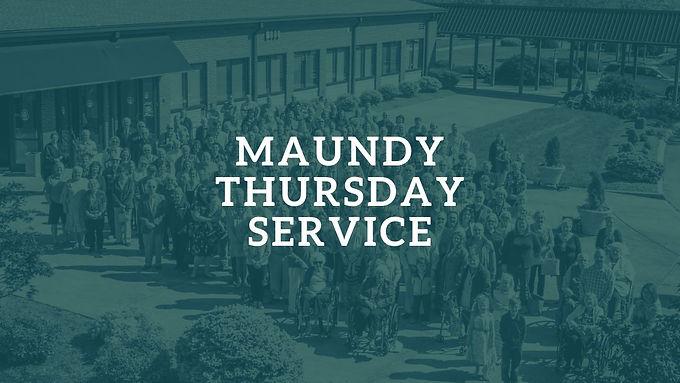 Maundy Thursday Service