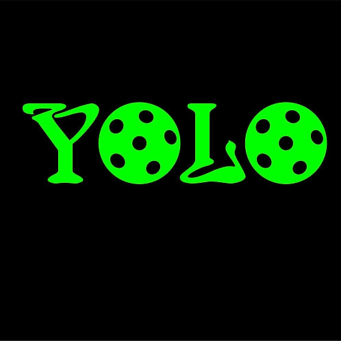 DIY You Only Live Once YOLO Pickleball in Classic Vinyl