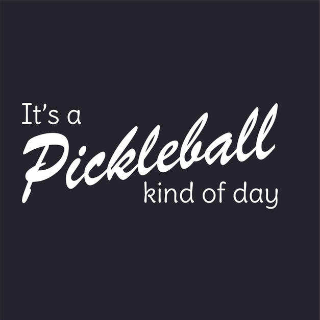 Its a pickleball kind of day