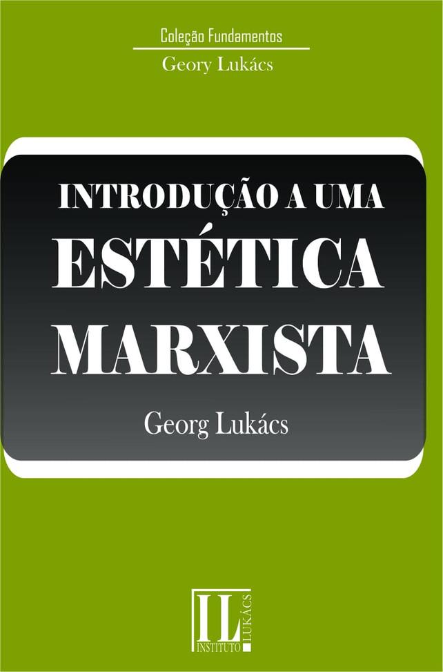 Introdução a uma Estética Marxista