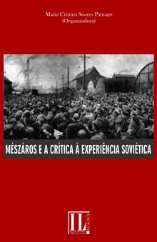 Mészáros e a Crítica à Experiência Soviética