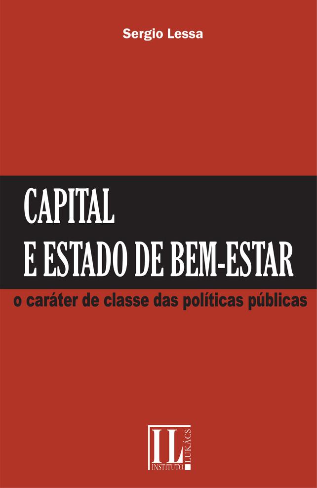 Capital e Estado de Bem-estar: O Caráter de Classe das Políticas Públicas