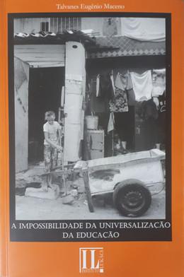 A Impossibilidade da Universalização da Educação