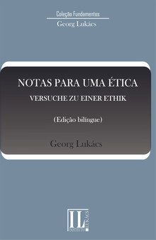 Notas para uma ética = Versuche zu einer ethik
