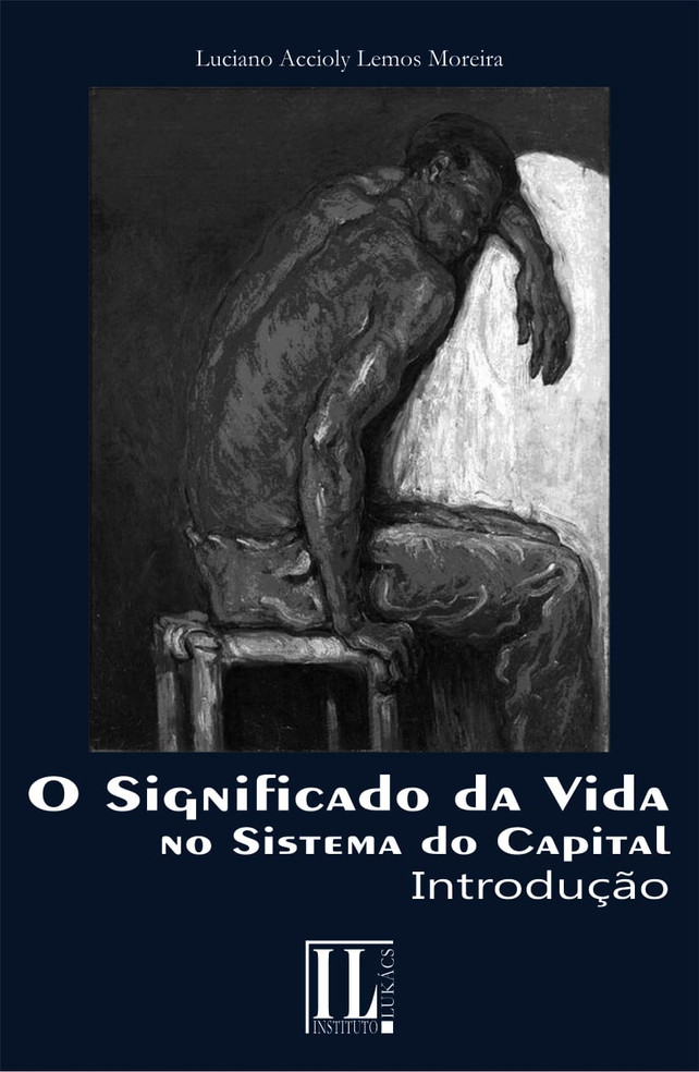 O Significado da Vida no Sistema do Capital