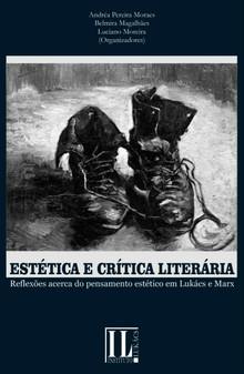 Estética e Crítica Literária: reflexões acerca do pensamento estético em Lukács e Marx