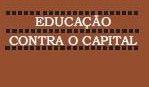 Educação contra o Capital