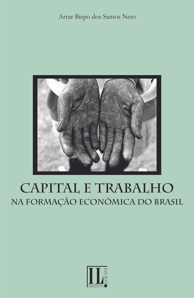 Capital e trabalho na formação econômica do Brasil